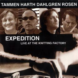 Tammen / Harth / Dahlgren / Rosen: Expedition: Live at The Knitting Factory (ESP)