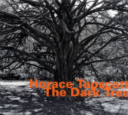 Tapscott, Horace: The Dark Tree  [2 CDs] (Hatology)