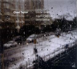 Taylor, Chad: Circle Down (482 Music)