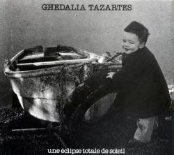Tazartes, Ghedalia: Une Eclipse Totale de Soleil