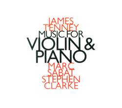 Tenney, James: Music for Violin and Piano (Hat [now] ART)