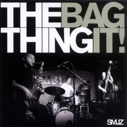 Thing, The: Bag It (Smalltown Superjazzz)