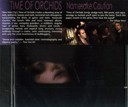 Time of Orchids: Namesake Caution (Cuneiform)