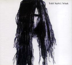 Trio Nang Naak (Edwards / Somervell / Sanders): Trio NaNG NAak (FMR)