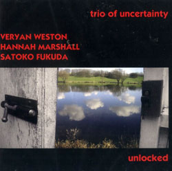 Trio Of Uncertainty: Unlocked (Emanem)