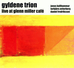 Trion, Gyldene : Live at Glenn Miller Cafe