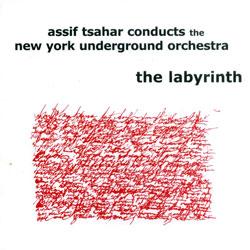 Tsahar, Assif & The New York Underground Orchestra: The Labyrinth