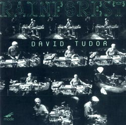 Tudor, David : Rainforest (Versions I & IV)