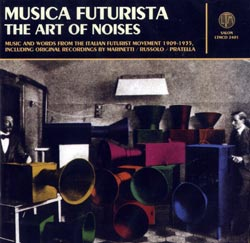 Various Artists: Musica Futurista: The Art of Noises