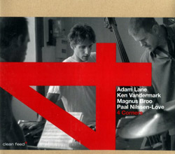 4 Corners (Vandermark / Lane / Broo / Nilssen-Love): S/T (Clean Feed)