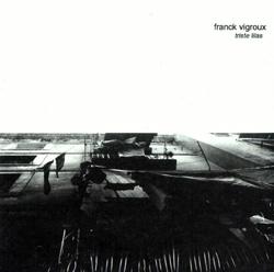 Vigroux, Franck: Triste Lilas (D'Autres Cordes)