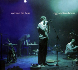 Volcano The Bear: Egg and Two Books (Vivo Records)