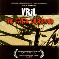 VRIL (Drake / Simonis / Cutler / Omer): The Fatal Duckpond (Recommended Records)