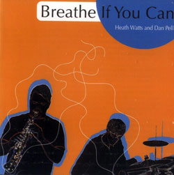 Watts, Heath / Pell, Dan: Breathe If You Can (Leo)