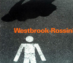 Westbrook / Rossini: Westbrook-Rossini <i>[Used Item]</i>
