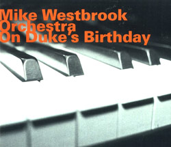Westbrook, Mike Orchestra: On Duke's Birthday (Hatology)