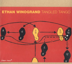 Winogrand, Ethan: Tangled Tango (Clean Feed)