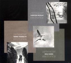 Zeitkratzer / Nicolai / Thaemlitz / Haino: Electronics 3CD BOX