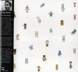 Zorn, John: The Dreamers (Tzadik)