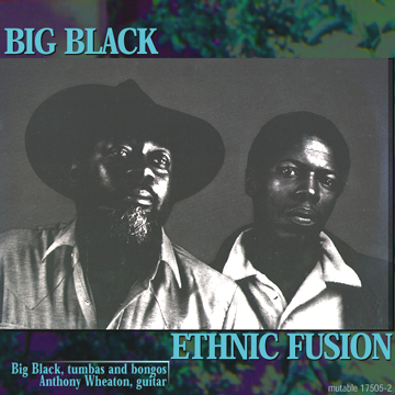 Big Black: Ethnic Fusion