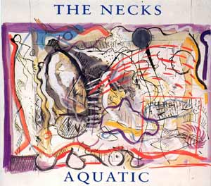 Necks, The: Aquatic [REISSUE] (Fish of Milk)