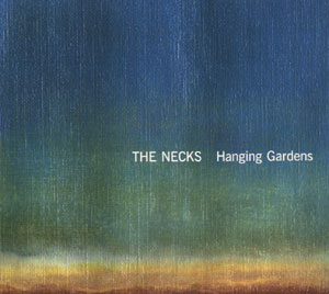 Necks, The: Hanging Gardens (Recommended Records)