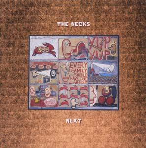 Necks, The: Next (Fish of Milk)