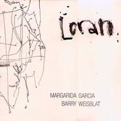 Garcia, Margarida / Barry Weisblat: Loran