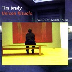 Brady, Tim: Unison Rituals