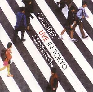 Cassiber: Live in Tokyo
