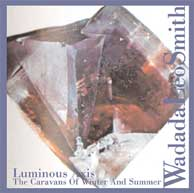 Smith, Wadada Leo: Luminous Axis (Tzadik)
