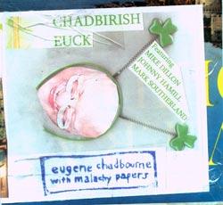 Chadbourne, Eugene with Malachy Papers: Chadbirish Euck (Chadula)