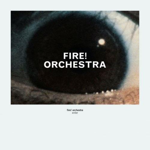 Fire! Orchestra: Enter [VINYL 2LPs+CD] (Rune Grammofon)