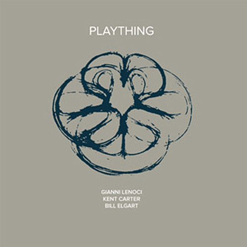 Carter, Kent / Gianni Lenoci / Bill Elgart: Plaything [VINYL] (NoBusiness)