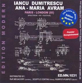 Dumitrescu, Iancu / Ana-Maria Avram: Paris-London (III), Spectrum XXI Festival (Edition Modern)