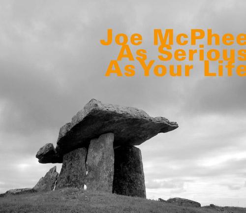 McPhee, Joe: As Serious As Your Life [reissue] (Hatology)