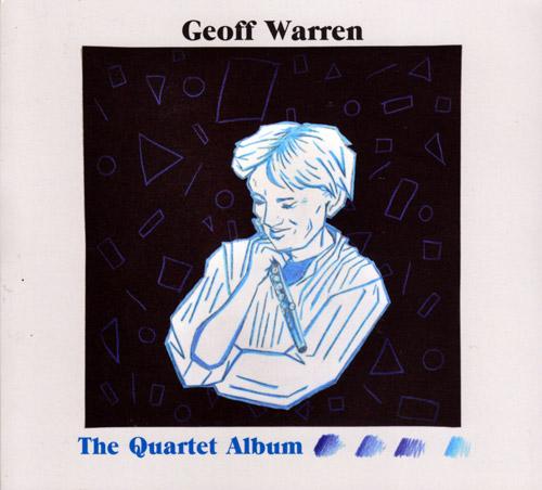 Warren, Geoff: The Quartet Album (FMR)