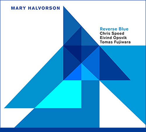Halvorson, Mary: Reverse Blue (Relative Pitch)