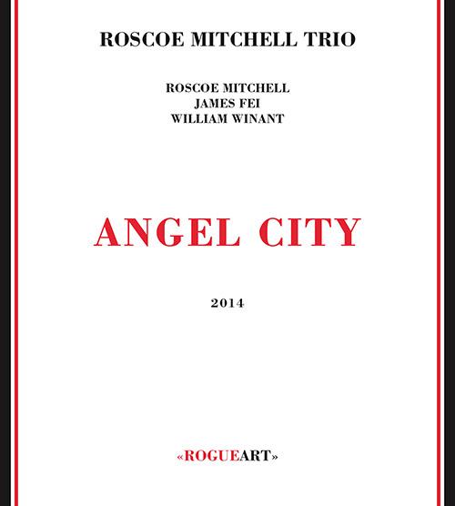Mitchell, Roscoe Trio: Angel City (RogueArt)