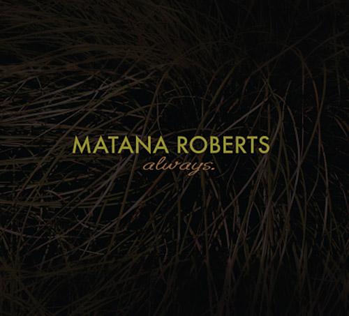 Roberts, Matana : Always (Relative Pitch)