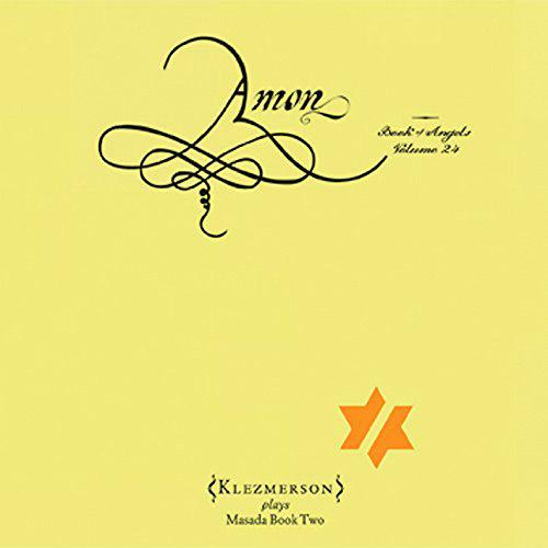 Klezmerson: Amon: The Book Of Angels Volume 24 (Tzadik)