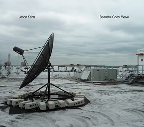 Kahn, Jason: Beautiful Ghost Wave (Herbal International)