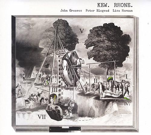 Greaves, John / Peter Blegvad / Lisa Herman : Kew Rhone (Recommended Records)