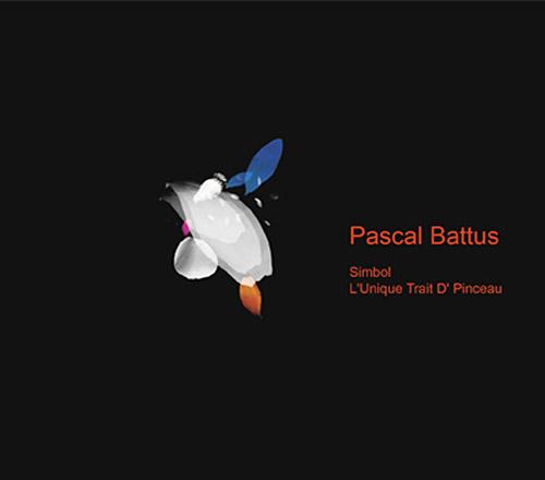 Battus, Pascal: Simbol / L'Unique Trait D' Pinceau (Herbal International)