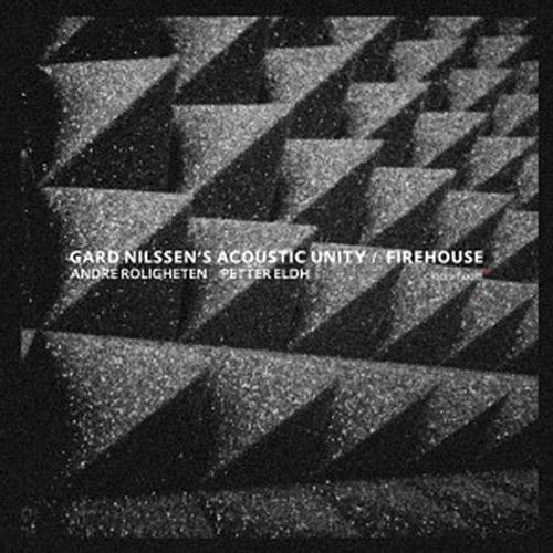 Nilssen's, Gard Acoustic Unity (Roligheten / Eldh / Nilssen): Firehouse (Clean Feed)