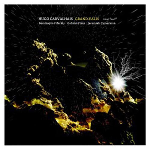Carvalhais, Hugo (Pifarely / Pinto / Cymerman / Pifarely): Grand Valis (Clean Feed)