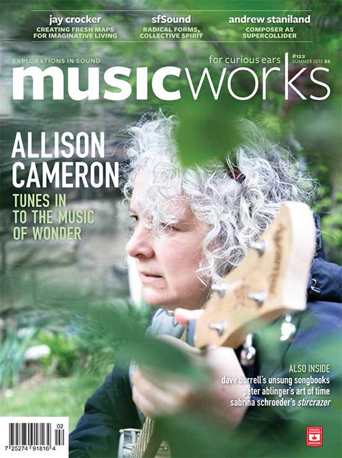 Musicworks: #122 Summer 2015 [MAGAZINE + CD] (Musicworks)