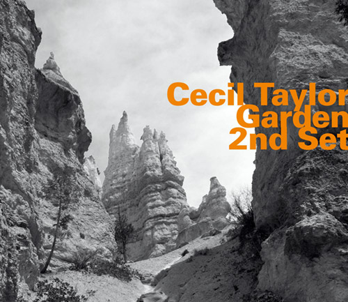 Taylor, Cecil : Garden, 2nd Set (Hatology)