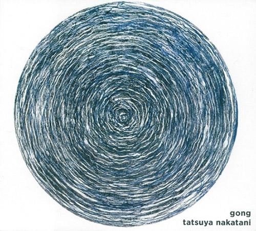 Nakatani, Tatsuya: Gong (Nakatani-Kobo)