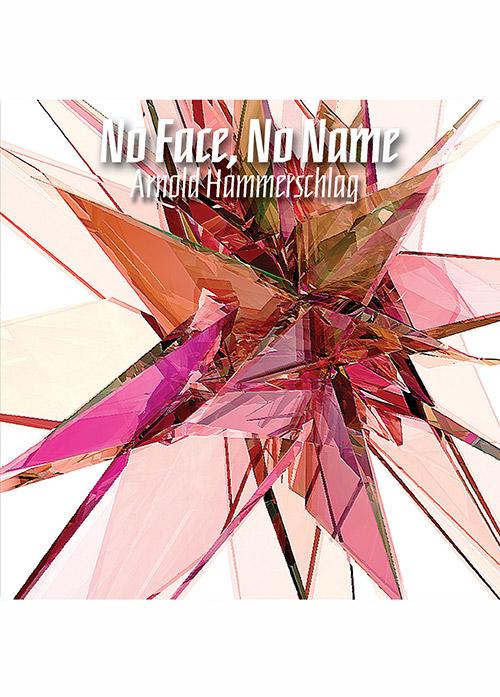 Hammershlag, Arnold: No Face, No Name (Skirl)